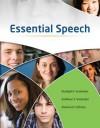 Essential Speech - Rudolph F. Verderber, Kathleen S. Verderber, Deanna D. Sellnow