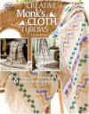 Creative Monk's Cloth Throws - Jeanne Tams, Bobbie Matela