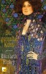 Der gemalte Kuss - Elizabeth Hickey, Anke Kreutzer, Eberhard Kreutzer