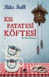 Kış Patatesi Köftesi - Rita Falk, İlhan Yabantaş
