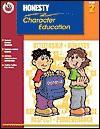 Honesty Grade 2 (Character Education (School Specialty)) - Lisa Schwimmer Marier, Corbin Hillam, Victoria Hummel