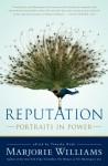 Reputation: Portraits in Power - Marjorie Williams, Timothy Noah