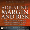 Adjusting Margin and Risk: Tips and Tricks to Reduce Margin Requirements and Alleviate Margin Calls - Carley Garner