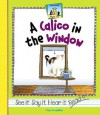 A Calico In The Window (Rhyme Time) - Tracy Kompelien