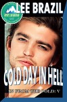 Cold Day in Hell: Pulp Friction 2014 (In From the Cold Book 5) - Lee Brazil, Jae Ashley