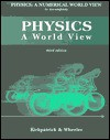 Physics a Numerical World View to Accompany Physics a World View - Larry D. Kirkpatric, Gerald F. Wheeler