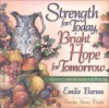 Strength for Today, Bright Hope for Tomorrow: God's Comfort from the Psalms - Emilie Barnes, Carolyn Shores Wright