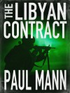 The Libyan Contract - Paul Mann