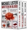 WRITTEN IN BLOOD VOL 1: POWER IN THE BLOOD, BLOOD OF THE LAMB, FLESH AND BLOOD --The First 3 John Jordan Mysteries (John Jordan Mysteries Collections) - Michael Lister, Margaret Coel