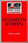 Elizabeth Bowen - Phyllis Lassner