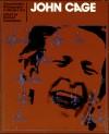 John Cage - Richard Kostelanetz
