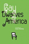 Gay Dwarves of America - Anne Fleming