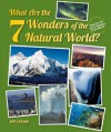 What Are the 7 Wonders of the Natural World? (What Are the Seven Wonders of the World?) - Amy Graham