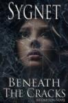 Beneath The Cracks (Eriksson Novel) - L.S. Sygnet