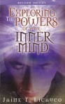 Exploring the Powers of Your Inner Mind - Jaime T. Licauco
