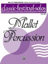 Classic Festival Solos (Mallet Percussion), Vol 2: Piano Acc. - Alfred A. Knopf Publishing Company, Warner Brothers Publications