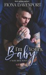 I'm Yours, Baby: A Yeah, Baby Novella - Fiona Davenport, Elle Christensen, Rochelle Paige
