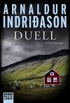 Duell: Island Krimi (Allgemeine Reihe. Bastei Lübbe Taschenbücher) - Arnaldur Indriðason, Coletta Bürling