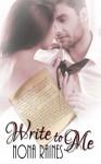 Write To Me - Nona Raines