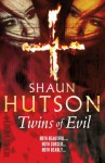 Twins of Evil - Shaun Hutson