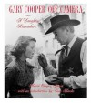 Gary Cooper Off Camera - Maria Cooper Janis, Tom Hanks
