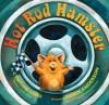 Hot Rod Hamster - Cynthia Lord, Derek Anderson
