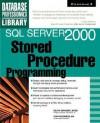 SQL Server 2000 Stored Procedure Programming - Dejan Sunderic
