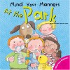 Mind Your Manners: At the Park - Arianna Candell
