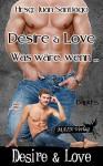 Desire & Love 5: Was wäre, wenn...? - Juan Santiago, Celine Blue, Lucius Angelus, Neela Faye, Cardon Wârtain, Damon Turner, Alexa Lor