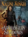 Archangel's Shadows - Justine Eyre, Nalini Singh