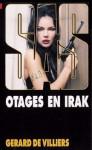 Otages en Irak - Gérard de Villiers