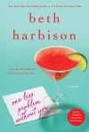 One Less Problem Without You: A Novel - Beth Harbison