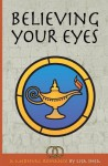 Believing Your Eyes - A Medieval Romance - Lisa Shea