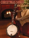 Christmas Songs for Banjo - Hal Leonard Publishing Company