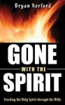 Gone with the Spirit - Bryan Norford