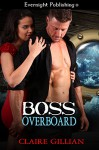 Boss Overboard - Claire Gillian