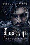 Descent (Gryphon Series Book 5) - Stacey Rourke