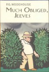 Much Obliged, Jeeves (Jeeves, #14) - P.G. Wodehouse
