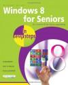 Windows 8 for Seniors in Easy Steps - Michael Price