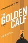 The Golden Calf - Ilya Ilf, Yevgeni Petrov, Helen Anderson, Konstantin Gurevich