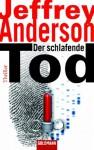 Der schlafende Tod - Jeffrey Anderson, Ariane Böckler