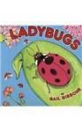 Ladybugs - Gail Gibbons