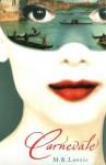 Carnevale - M.R. Lovric, Michelle Lovric