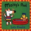Maisy's Pool - Lucy Cousins