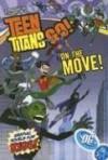 Teen Titans Go!, Volume 5: On the Move! - J. Torres