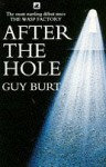 After the Hole - Guy Burt