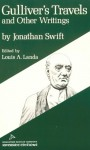 Gulliver's Travels and Other Writings - Jonathan Swift, Louis A. Landa, L.A. Landa