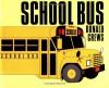 School Bus - Donald Crews