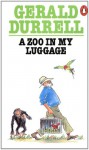 A Zoo in My Luggage - Gerald Durrell, Ralph Thompson