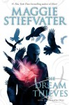 The Dream Thieves - Audio Library Edition: Book 2 of The Raven Boys - Maggie Stiefvater
